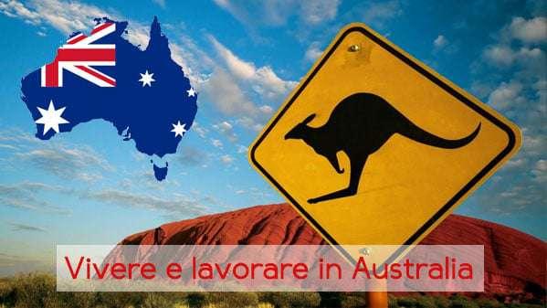 Vivere e lavorare in australia