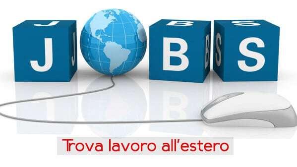 Offerte di lavoro all'estero per italiani