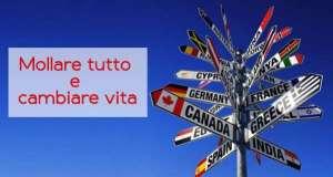 Come cambiare vita e andare a vivere all'estero