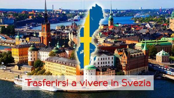 Trasferirsi a vivere e lavorare in Svezia