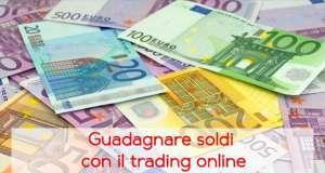 Come guadagnare con il trading online